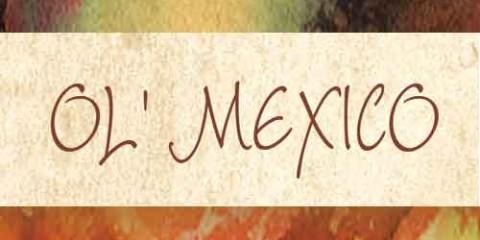 OL' MEXICO